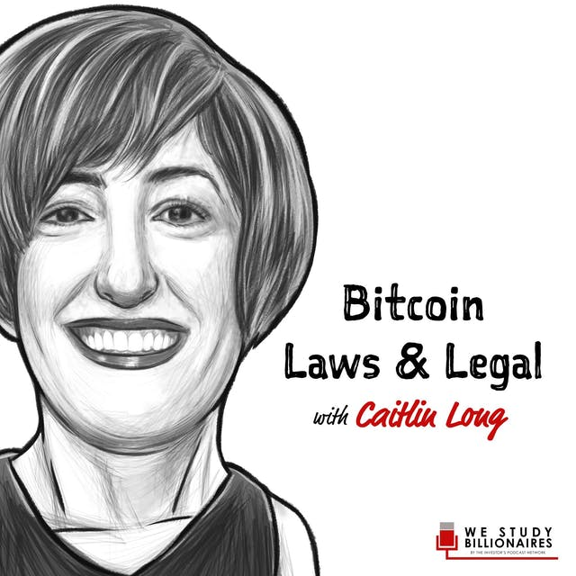 Caitlin Long investor's podcast