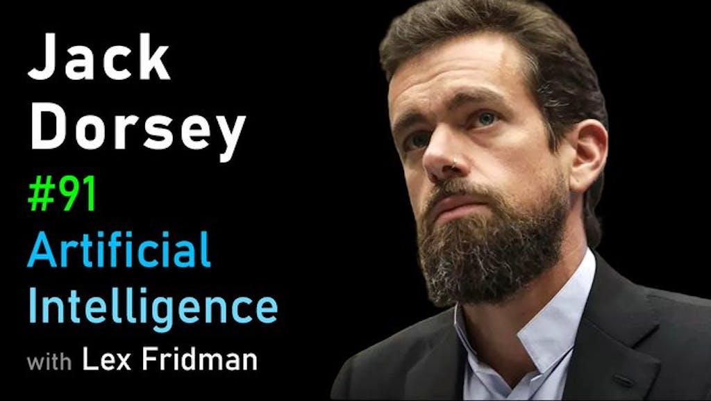 Jack Dorsey Lex Fridman