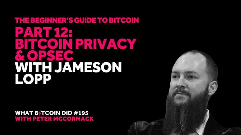 Jameson Lopp Bitcoin Opsec