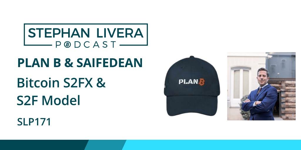 Saifedean-PlanB-Stephan-Bitcoin-S2F