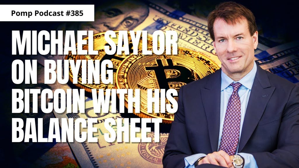 Michael Saylor Anthony Pompliano Bitcoin