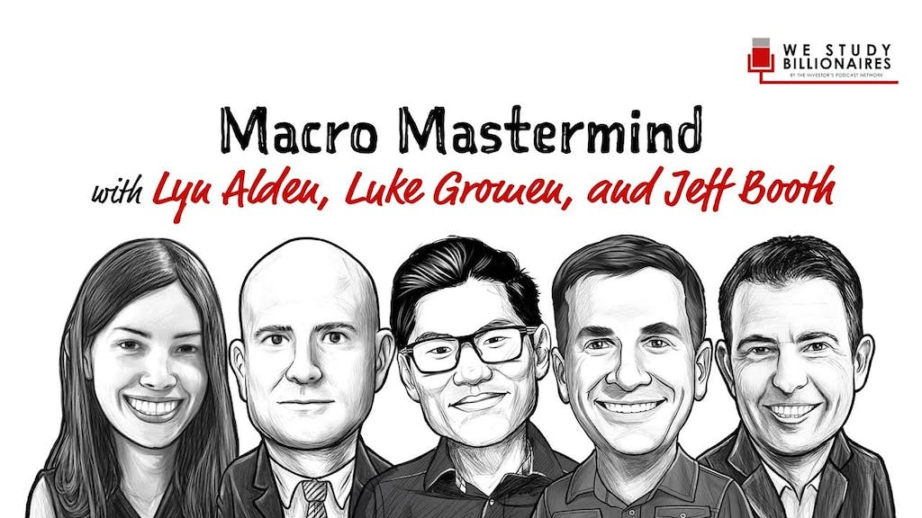 Jeff Booth, Lyn Alden, Luke Gromen, The Investor's Podcast