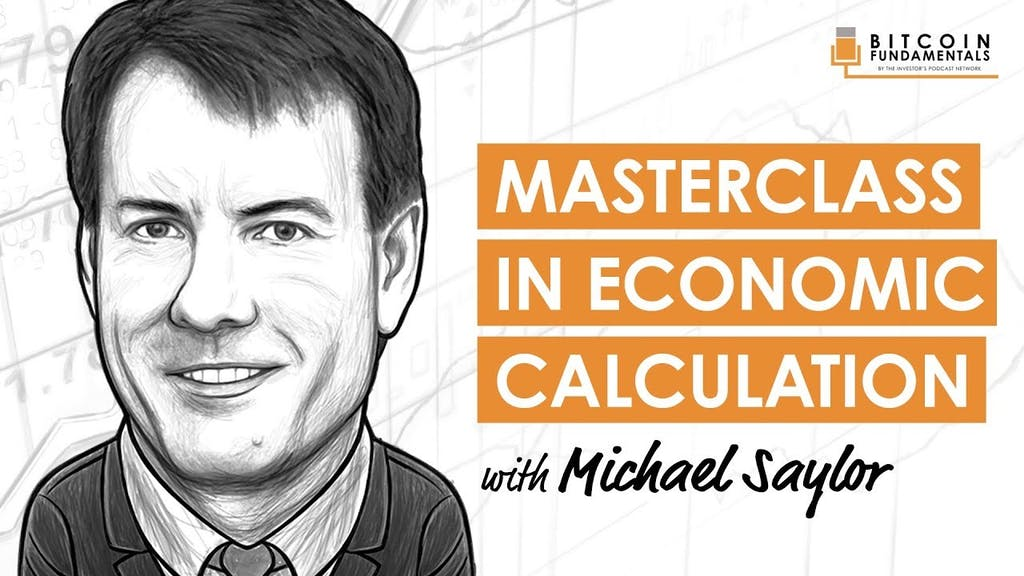 michael-saylor-preston-pysh-economic-calculation
